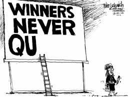 winners never qu